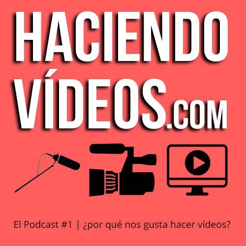 #1 ¿Por qué nos gusta hacer videos?