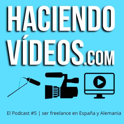#5 Ser freelance en España y Alemania