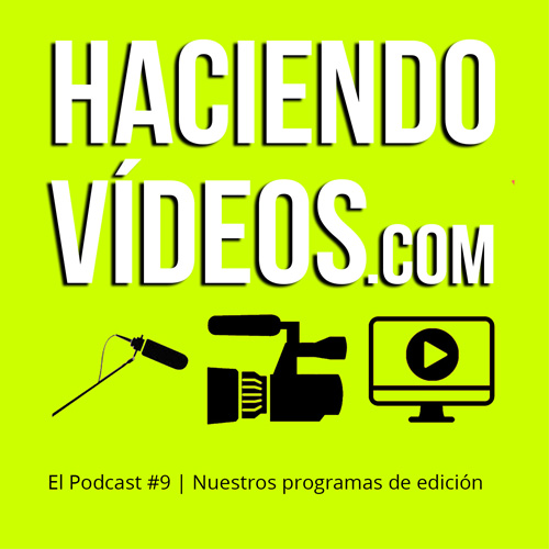 #9 Nuestros programas de edición