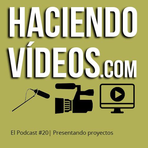 #20 – Presentando proyectos