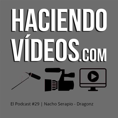 #29 – Nacho Serapio