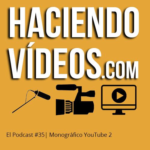 #35 – Monografico YouTube 2