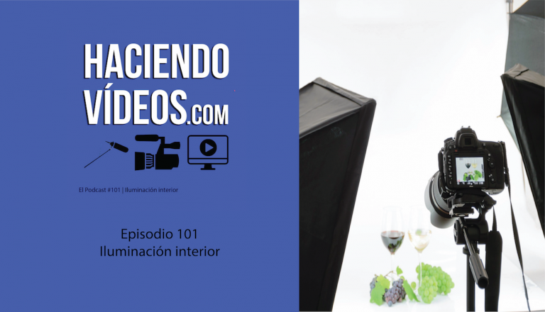Haciendo Videos. episodio 101